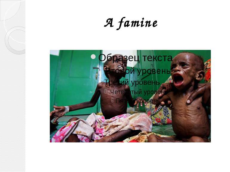 A famine