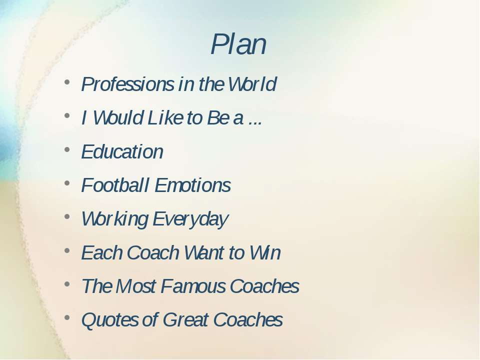 Plan Professions in the World I Would Like to Be a ... Education Football Emo...