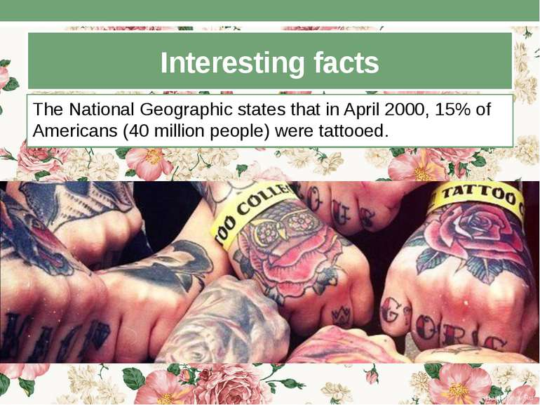 Interesting facts The National Geographic states that in April 2000, 15% of A...