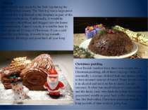 Yule log Brits used to stay warm by the Yule log during the cold Christmas se...