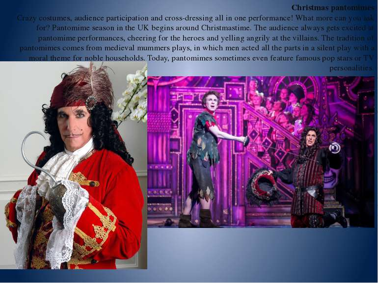 Christmas pantomimes Crazy costumes, audience participation and cross-dressin...