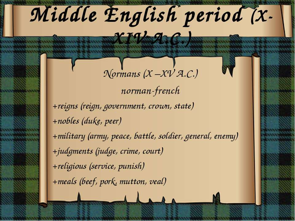 Middle English period (X-XV A.C.) Middle English period (X-XV A.C.) Middle En...