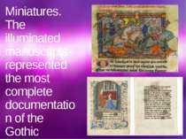 Miniatures. The illuminated manuscripts represented the most complete documen...