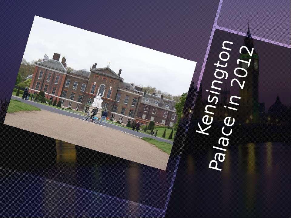Kensington Palace in 2012