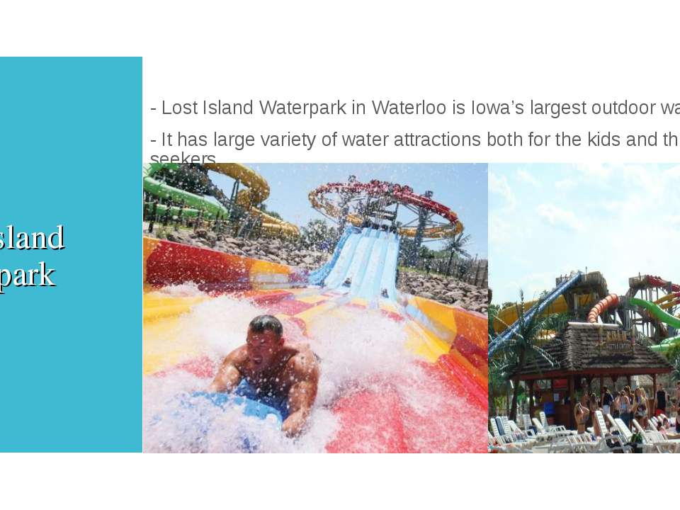 Lost Island Waterpark - Lost Island Waterpark in Waterloo is Iowa's largest o...