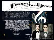 Panic! At the Disco - rock band from Las Vegas , Nevada (USA). In the origina...