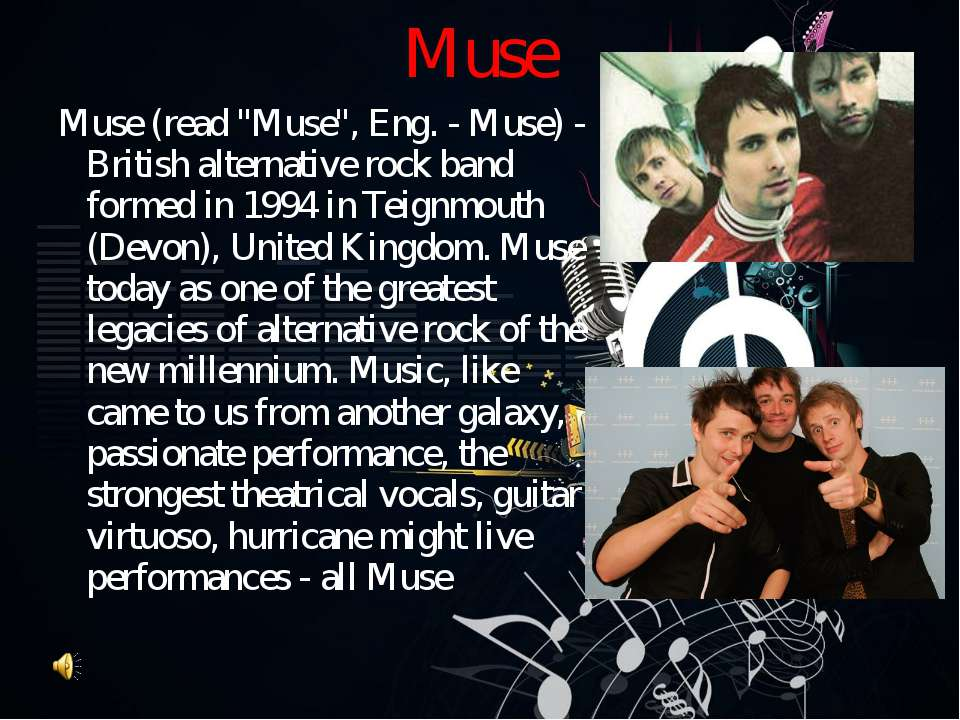 "Muse (read ""Muse"", Eng. - Muse) - British alternative rock band formed in 199..."