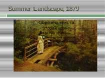 Summer Landscape, 1879