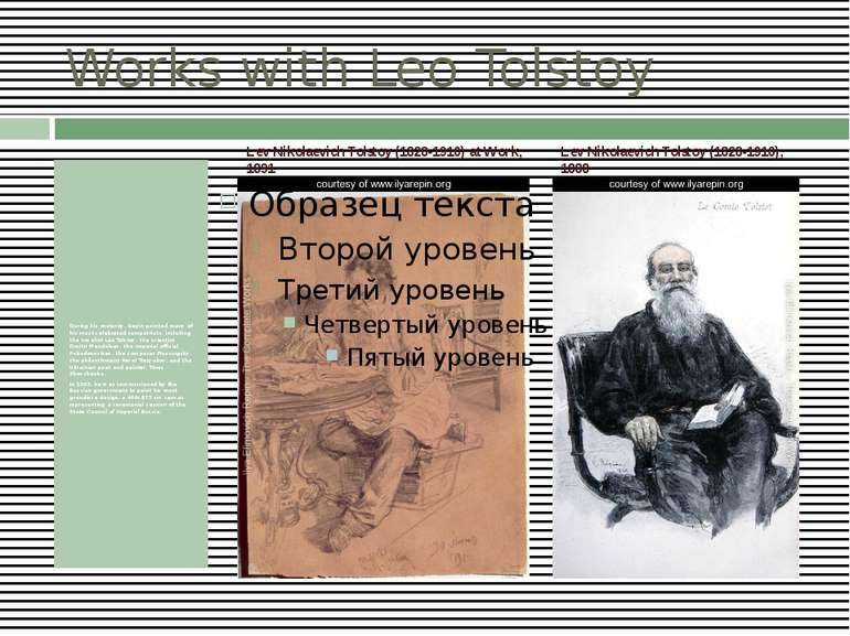 Works with Leo Tolstoy During his maturity, Repin painted many of his most ce...