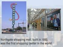 Northgate shopping mall, built in 1950, was the first shopping center in the ...