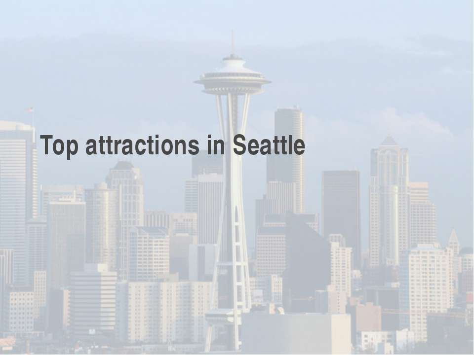 Top attractions in Seattle