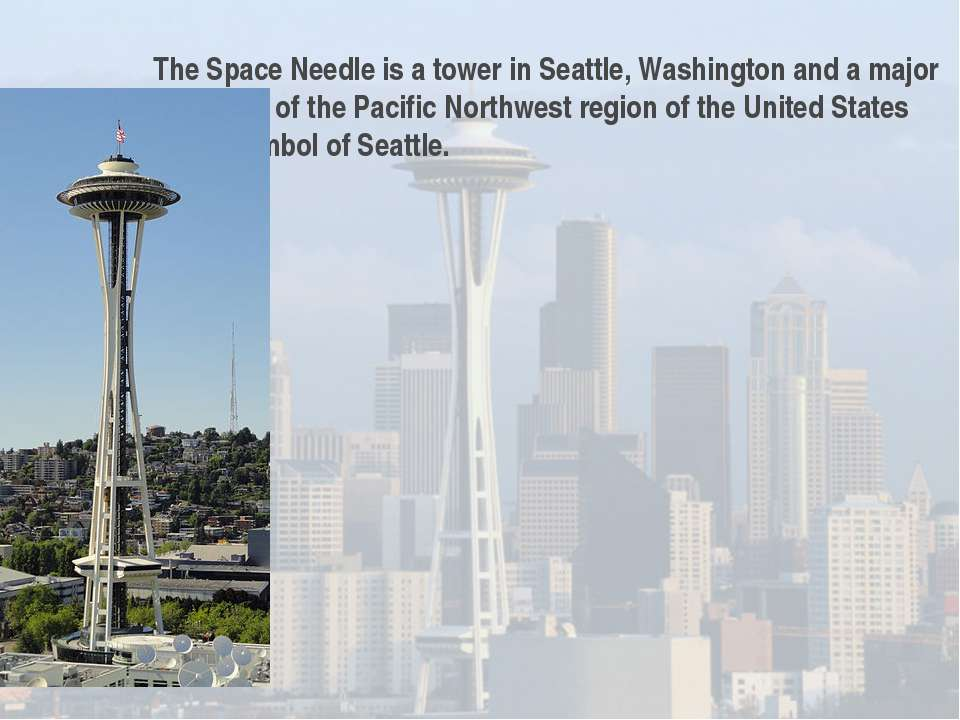 The Space Needle is a tower in Seattle, Washington and a major landmark of th...