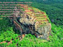 Climb the Sigiriya Rock Fortress: Play the conquering hero and breach the wal...