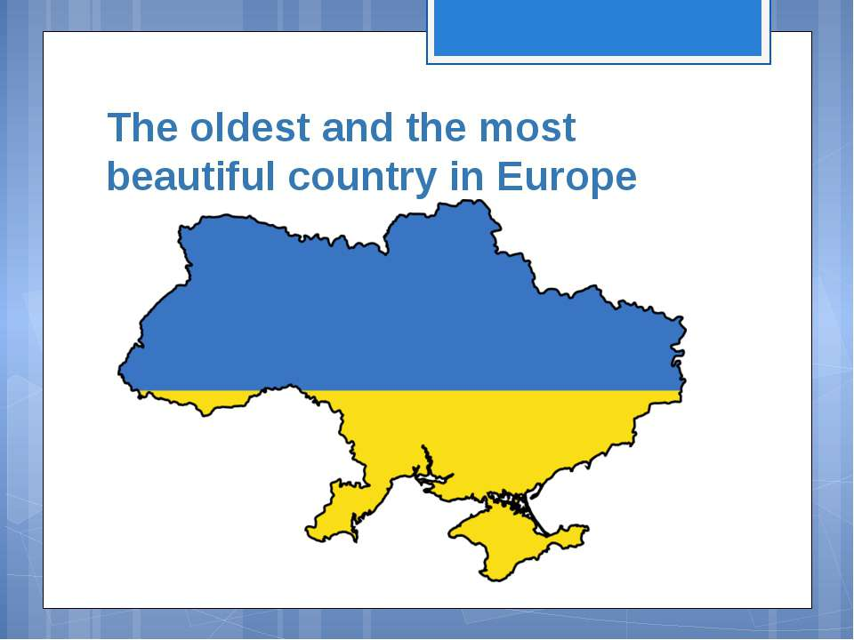 The oldest and the most beautiful country in Europe