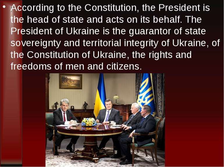 According to the Constitution, the President is the head of state and acts on...