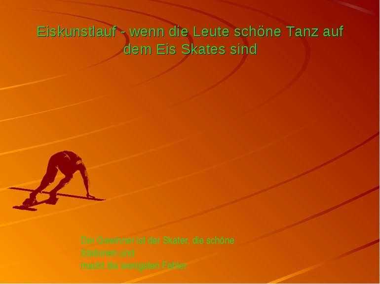 Eiskunstlauf - wenn die Leute schöne Tanz auf dem Eis Skates sind Der Gewinne...