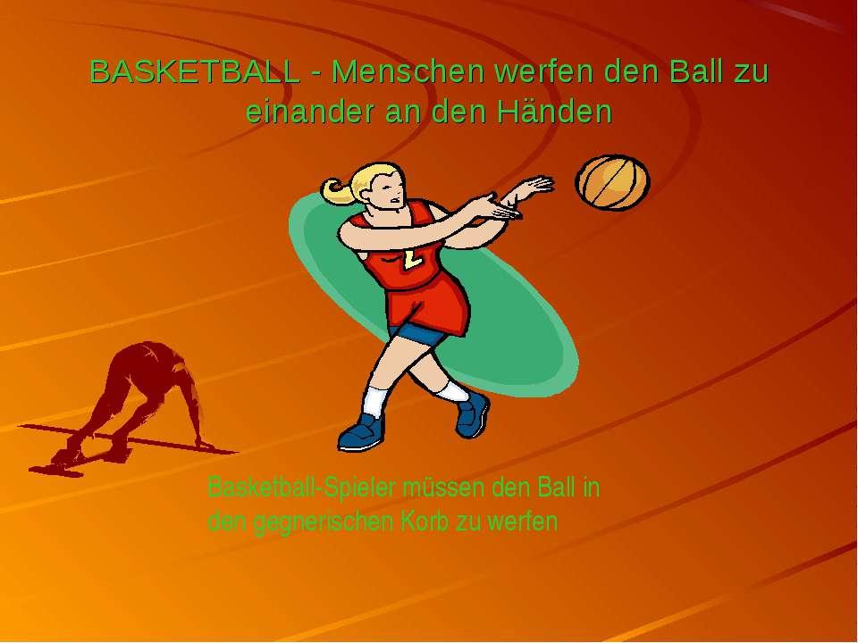 BASKETBALL - Menschen werfen den Ball zu einander an den Händen Basketball-Sp...