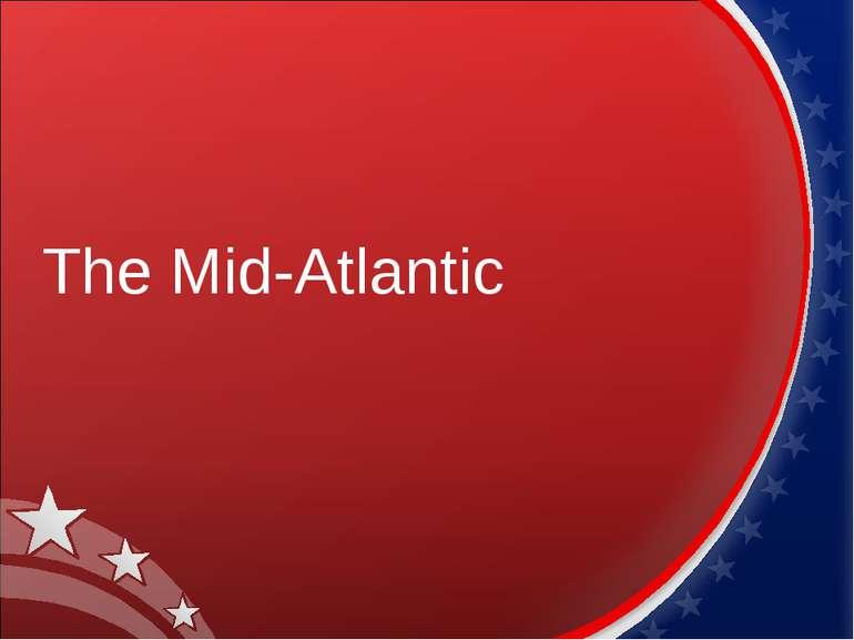 The Mid-Atlantic