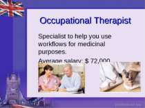 Occupational Therapist Specialist to help you use workflows for medicinal pur...