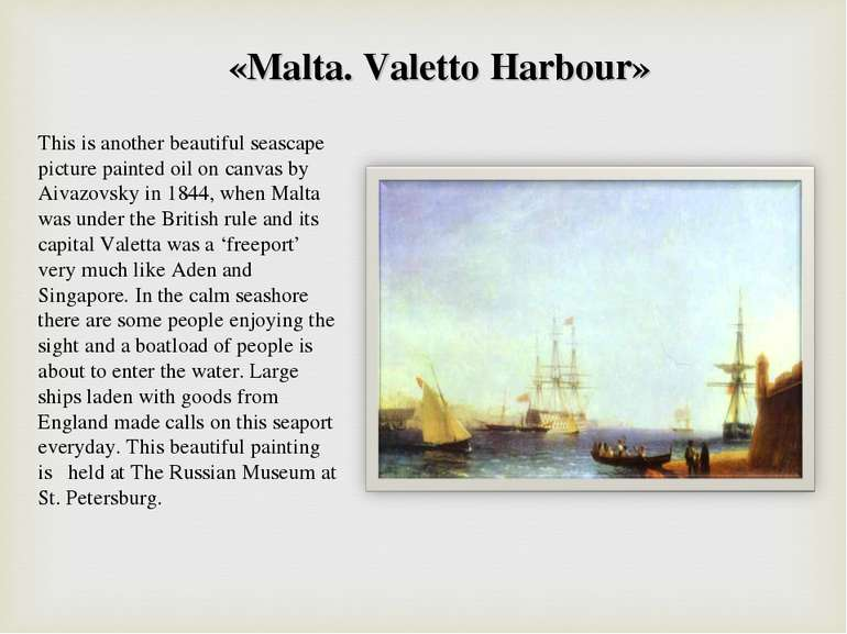 «Malta. Valetto Harbour» This is another beautiful seascape picture painted o...