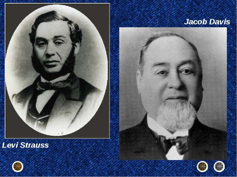 Jacob Davis Levi Strauss