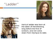 """Ladder"" Haircut ladder was born at the dawn of Hairdressing, long before the..."