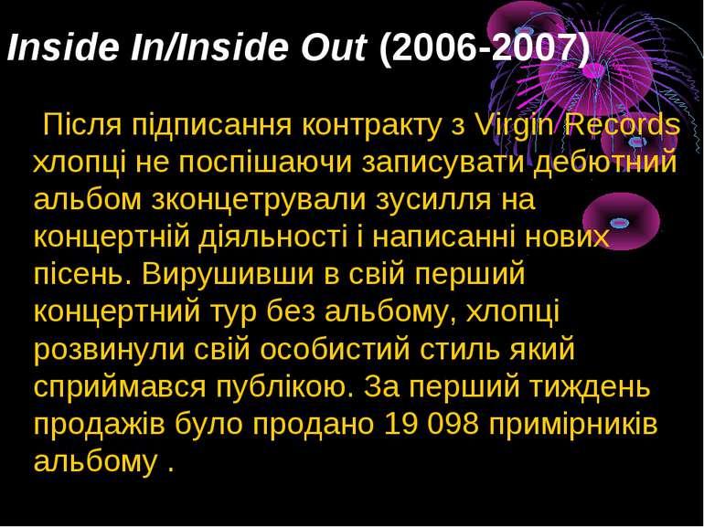 Inside In/Inside Out(2006-2007) Після підписання контракту з Virgin Records ...