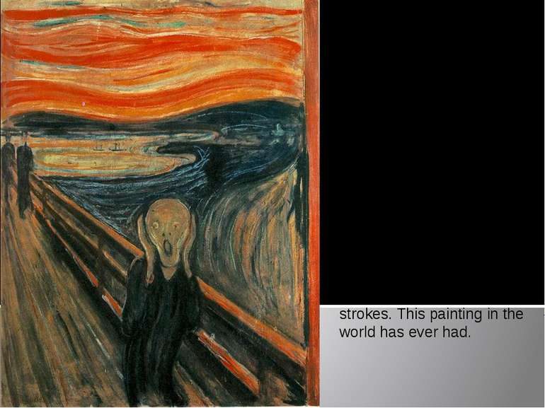 """The Scream"" The first version of the picture was painted by Munch in 1893. A..."