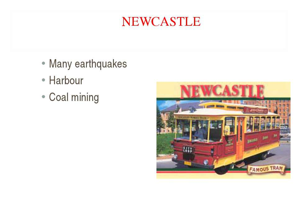 NEWCASTLE Many earthquakes Harbour Coal mining