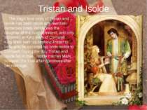 Tristan and Isolde The tragic love story of Tristan and Isolde has been retol...