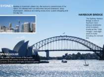 SYDNEY Sydney is Australia's oldest city, the economic powerhouse of the nati...
