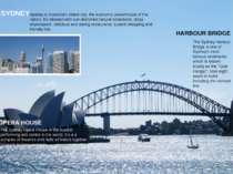 SYDNEY Sydney is Australia's oldest city, the economic powerhouse of the nati...
