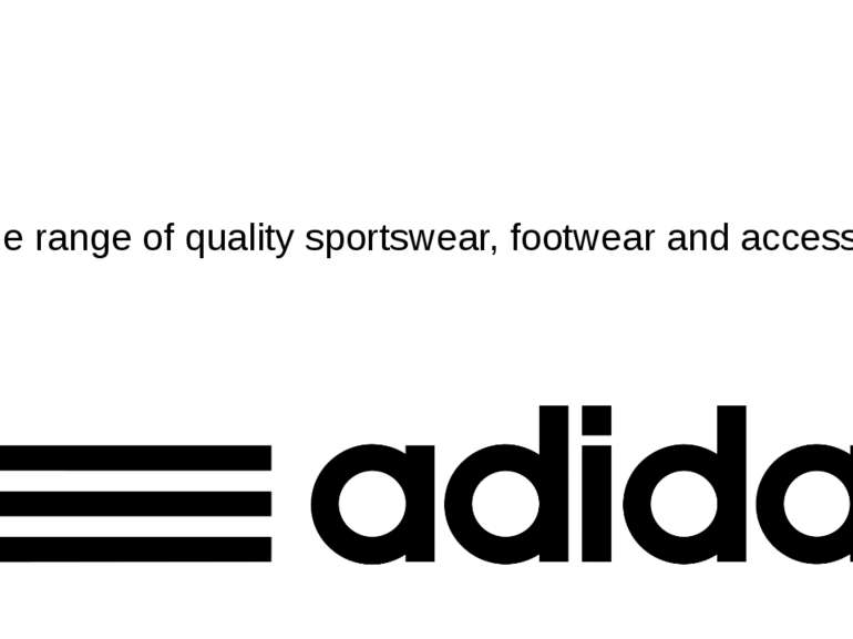 A wide range of quality sportswear, footwear and accessories