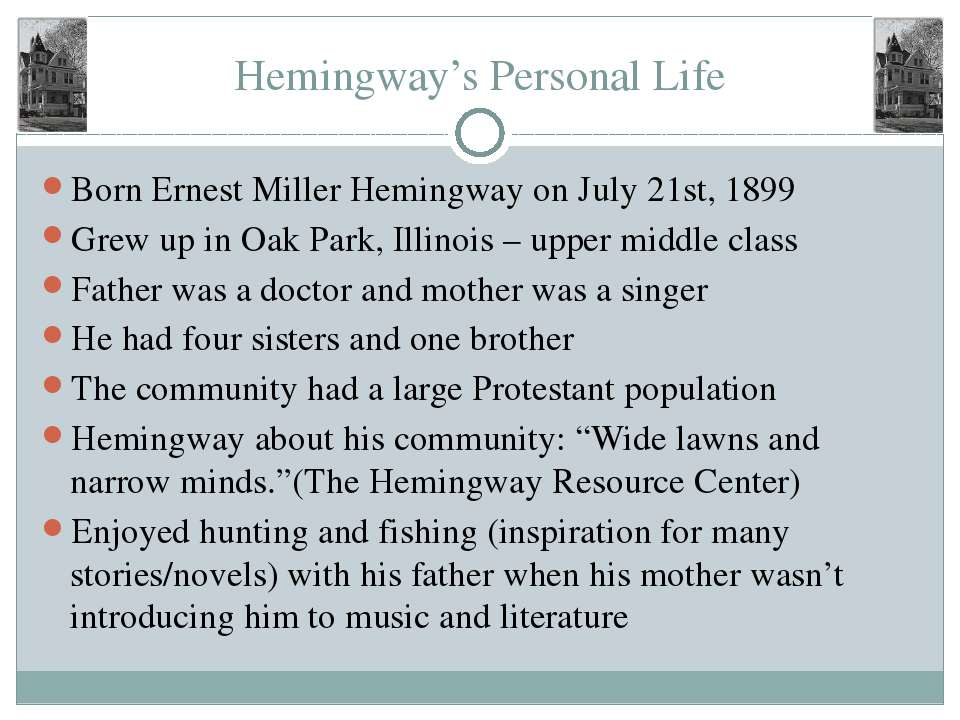 an analysis of ernest miller hemingway in oak park illinois