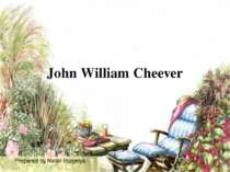 """John William Cheever"""