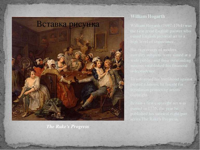 William Hogarth William Hogarth (1697-1764) was the first great English paint...