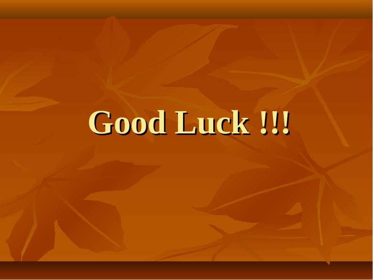 Good Luck !!!