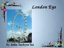 London Eye by Julia Tachyns'ka