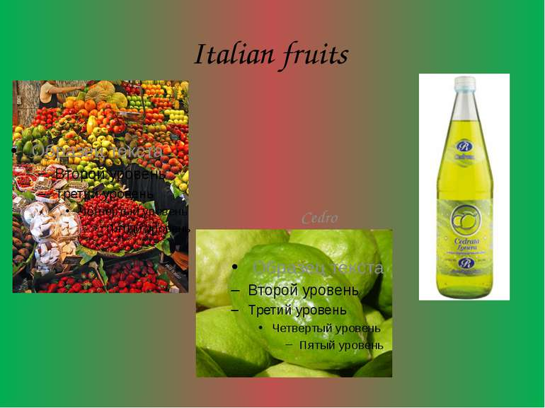 Italian fruits Cedro