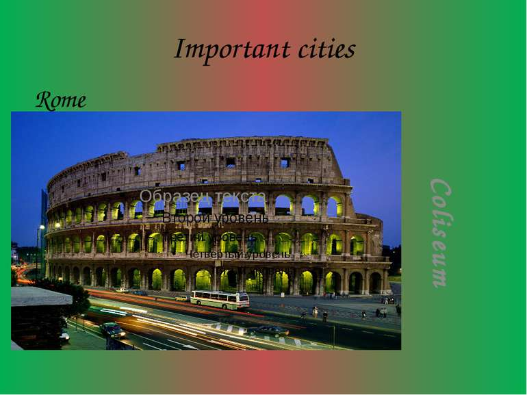 Important cities Rome Coliseum