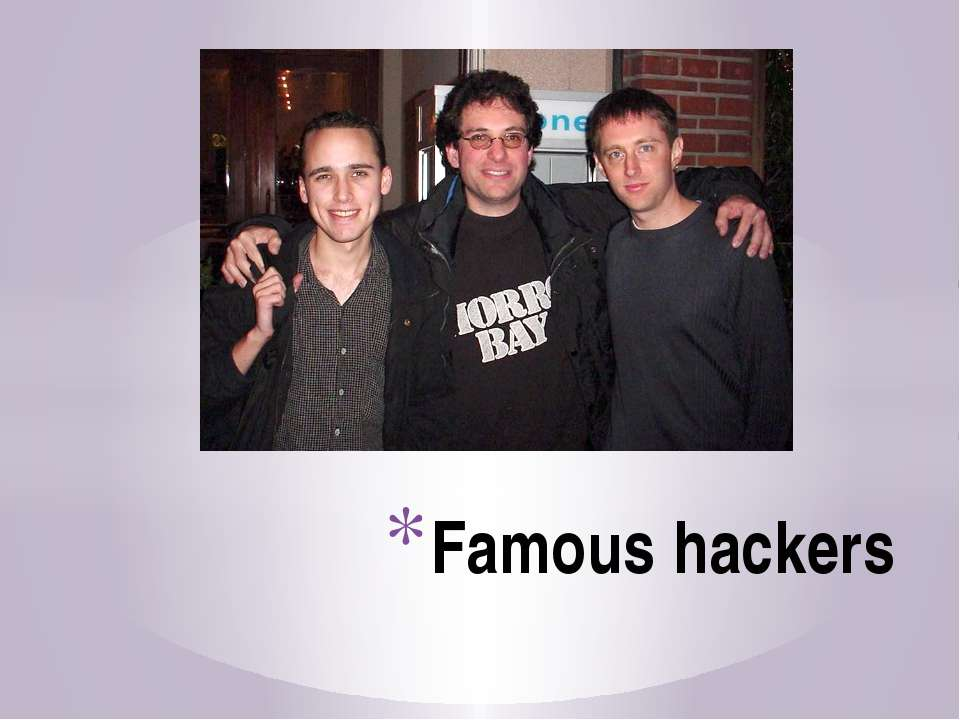 Famous hackers