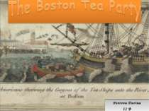 """The Boston Tea Party"""