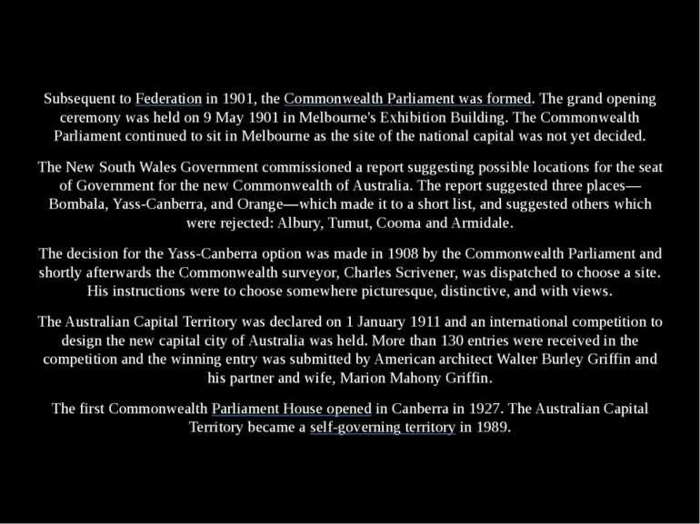 Subsequent to Federation in 1901, the Commonwealth Parliament was formed. The...