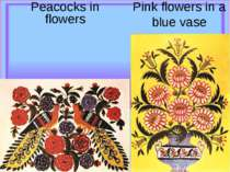 Pink flowers in a blue vase Peacocks in flowers