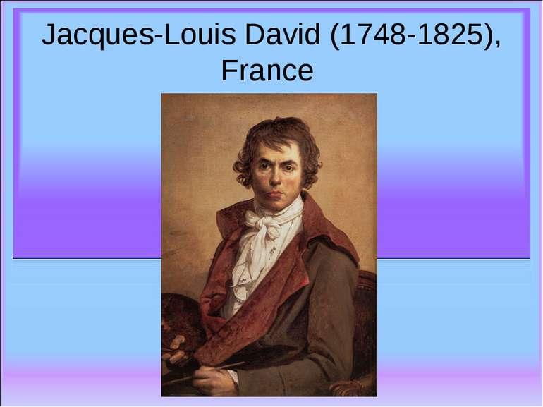 Jacques-Louis David (1748-1825), France