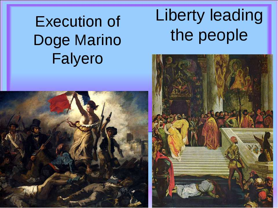 Execution of Doge Marino Falyero Liberty leading the people
