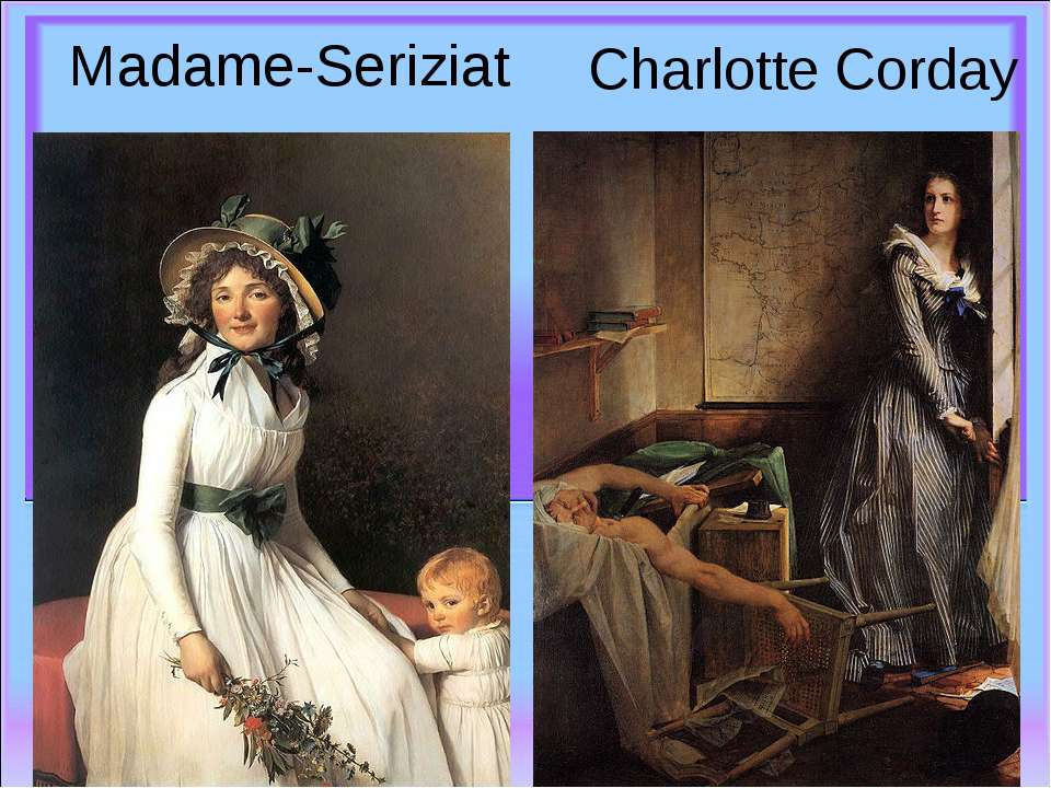 Madame-Seriziat Charlotte Corday