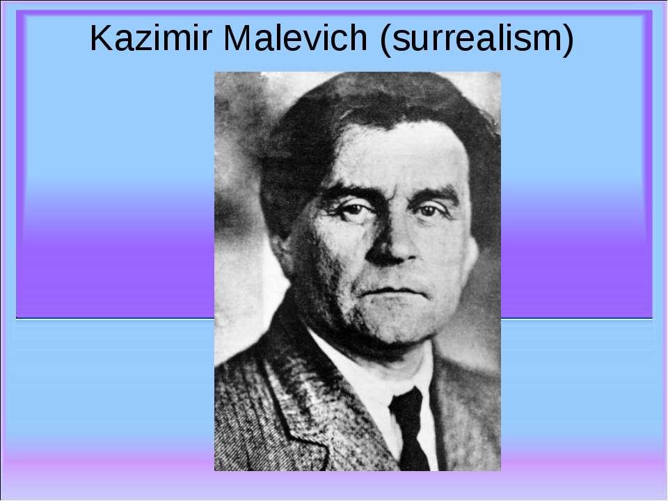 Kazimir Malevich (surrealism)