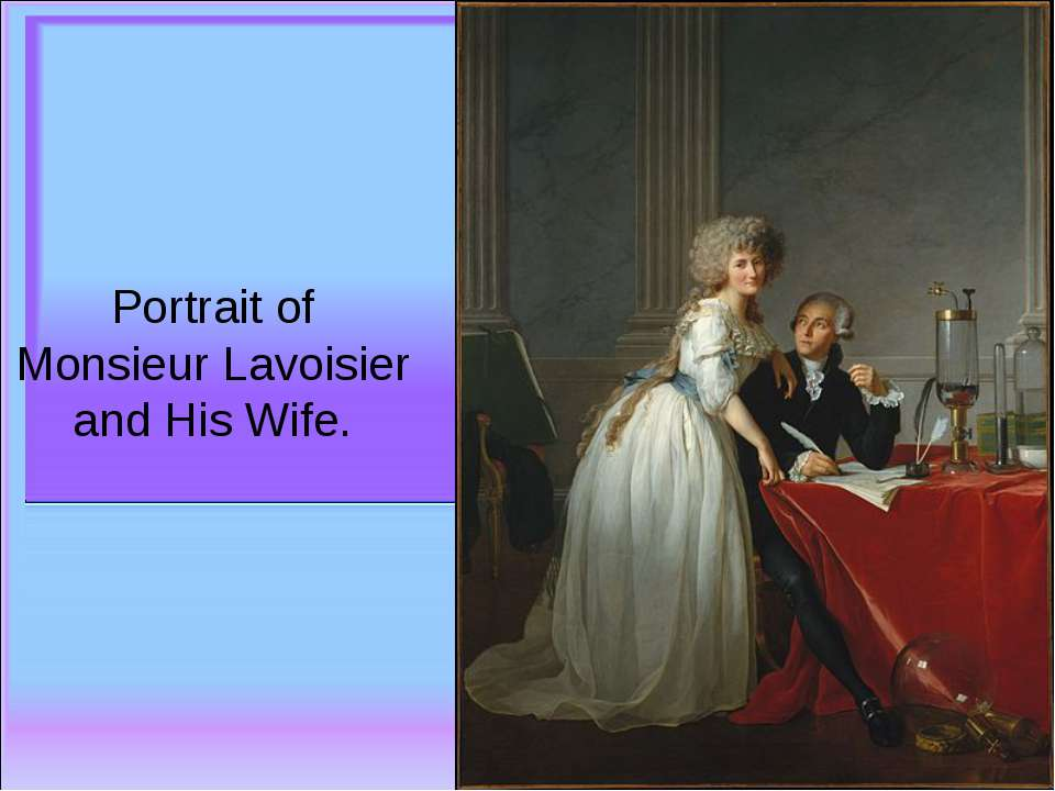 Portrait of Monsieur Lavoisier and His Wife.