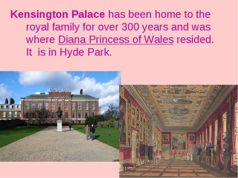 Kensington Palace has been home to the royal family for over 300 years and wa...